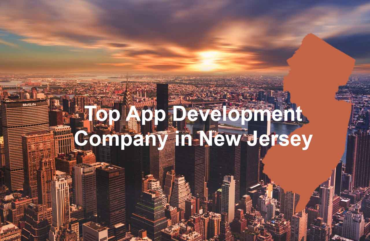 top mobile app development company in New Jersey