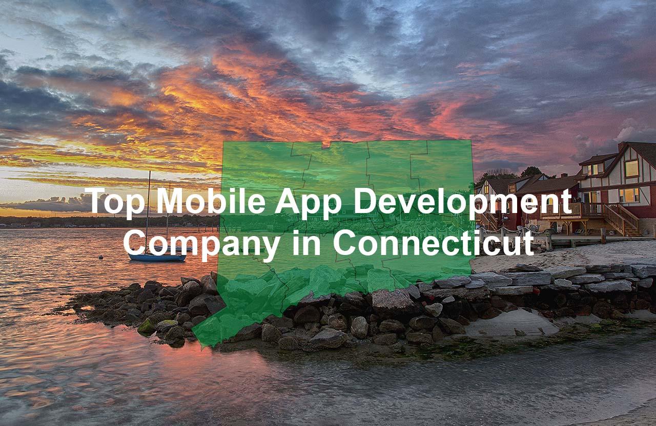 Top-App-Development-Company-in-Connecticut