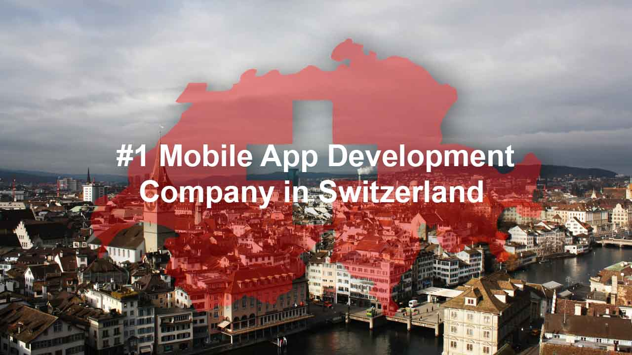 Top Mobile App Developer in Switzerland