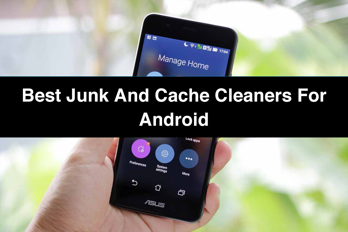 List of Best Junk and Cache Cleaners for Android