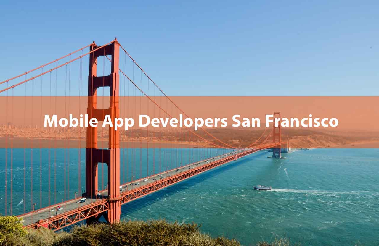 Mobile App Developers San Francisco