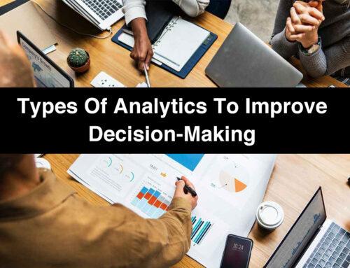 Types of Data Analytics to Improve Decision Making