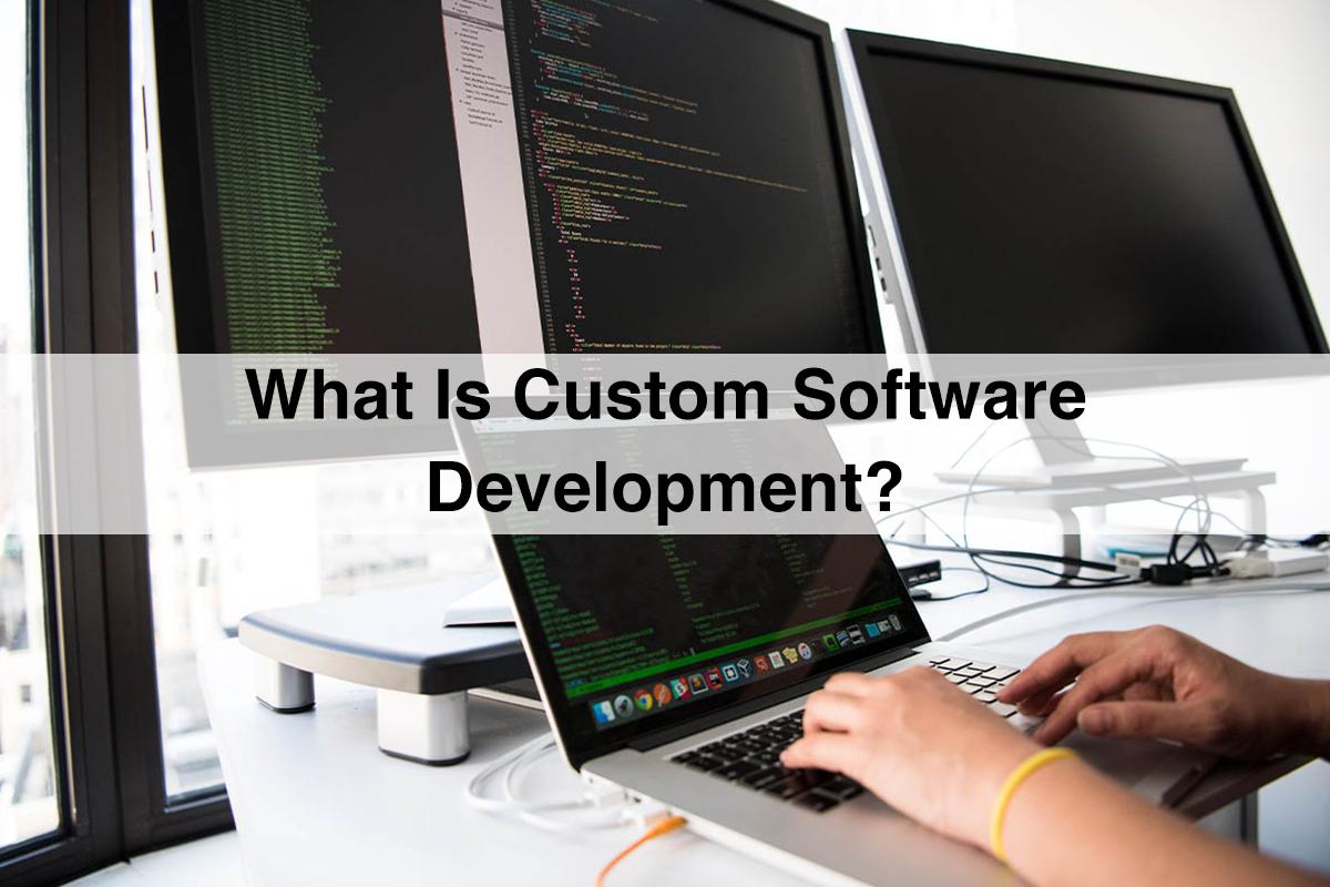 Customized Software Development | Custom Software Solutions