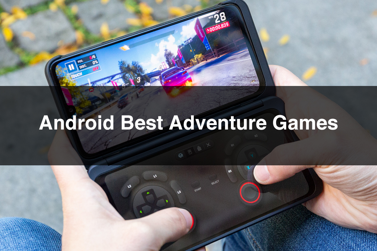Android Best Adventure Games