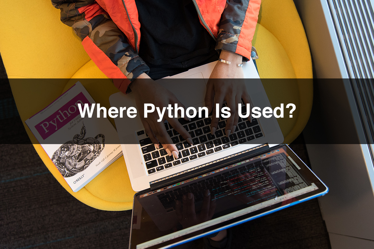 Where Python Used for? | COMPLETE GUIDE