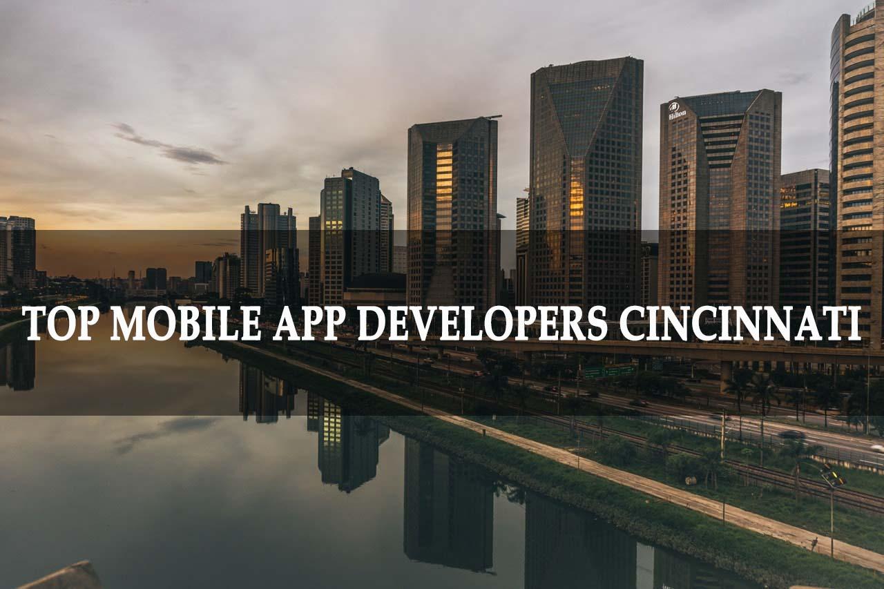 Top Mobile App Developers Cincinnati