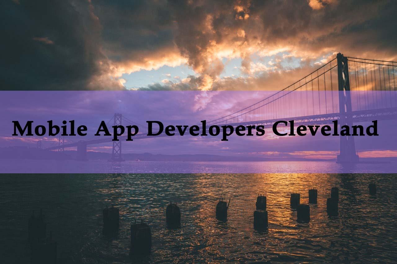 App Developers Cleveland | Top Mobile App Development Companies Cleveland