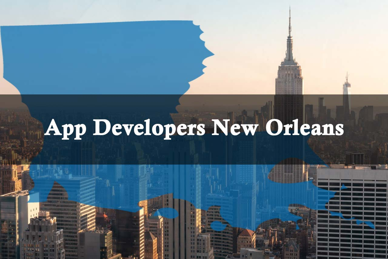 Mobile App Developers New Orleans | App Development Company in New Orleans