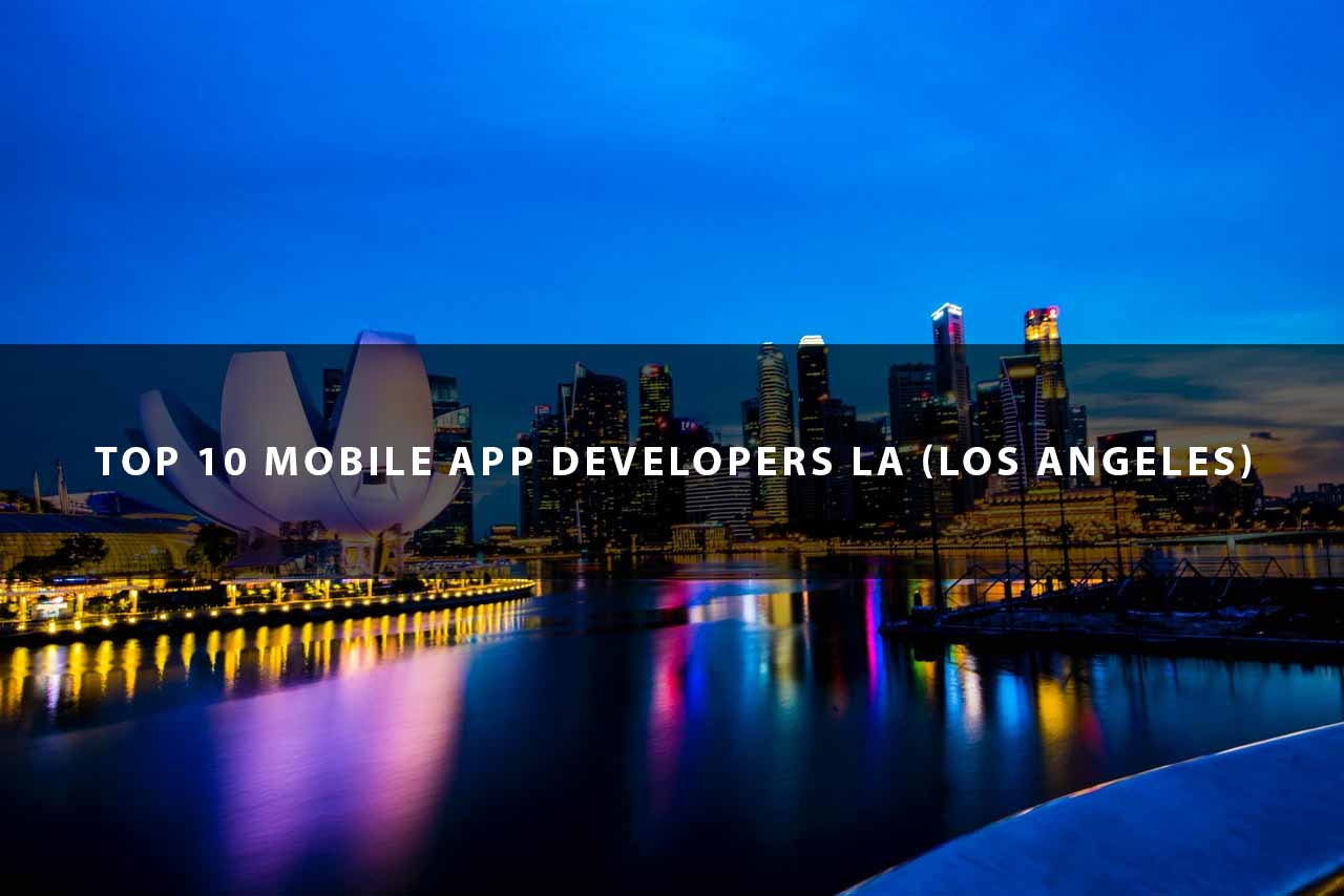 Top App Developers Los Angeles