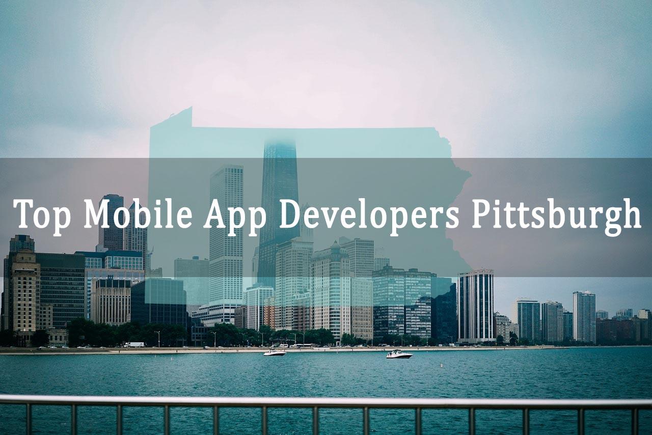App Developers Pittsburgh | Top Mobile App Development Companies Pittsburgh