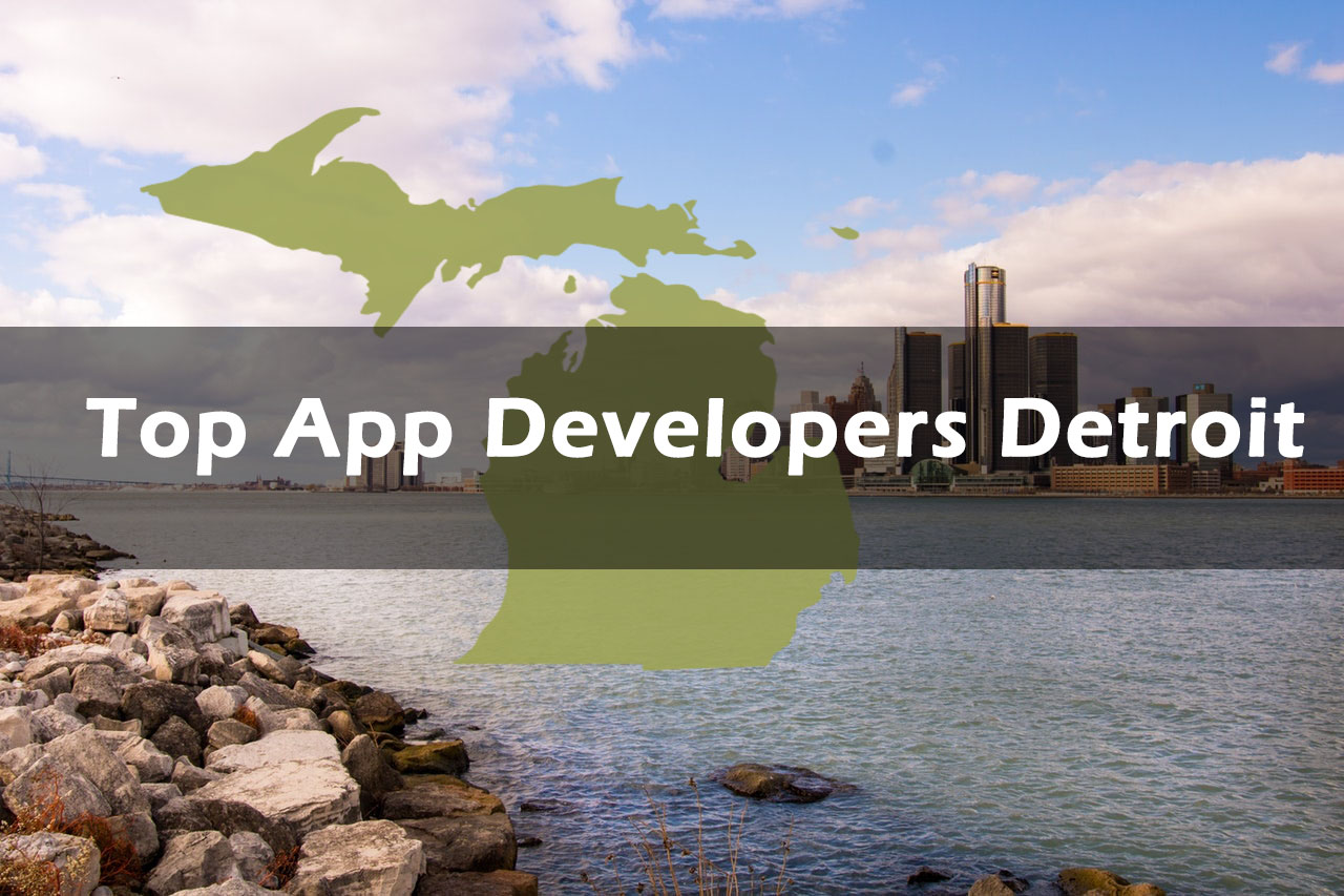 Top Mobile App Developers Detroit