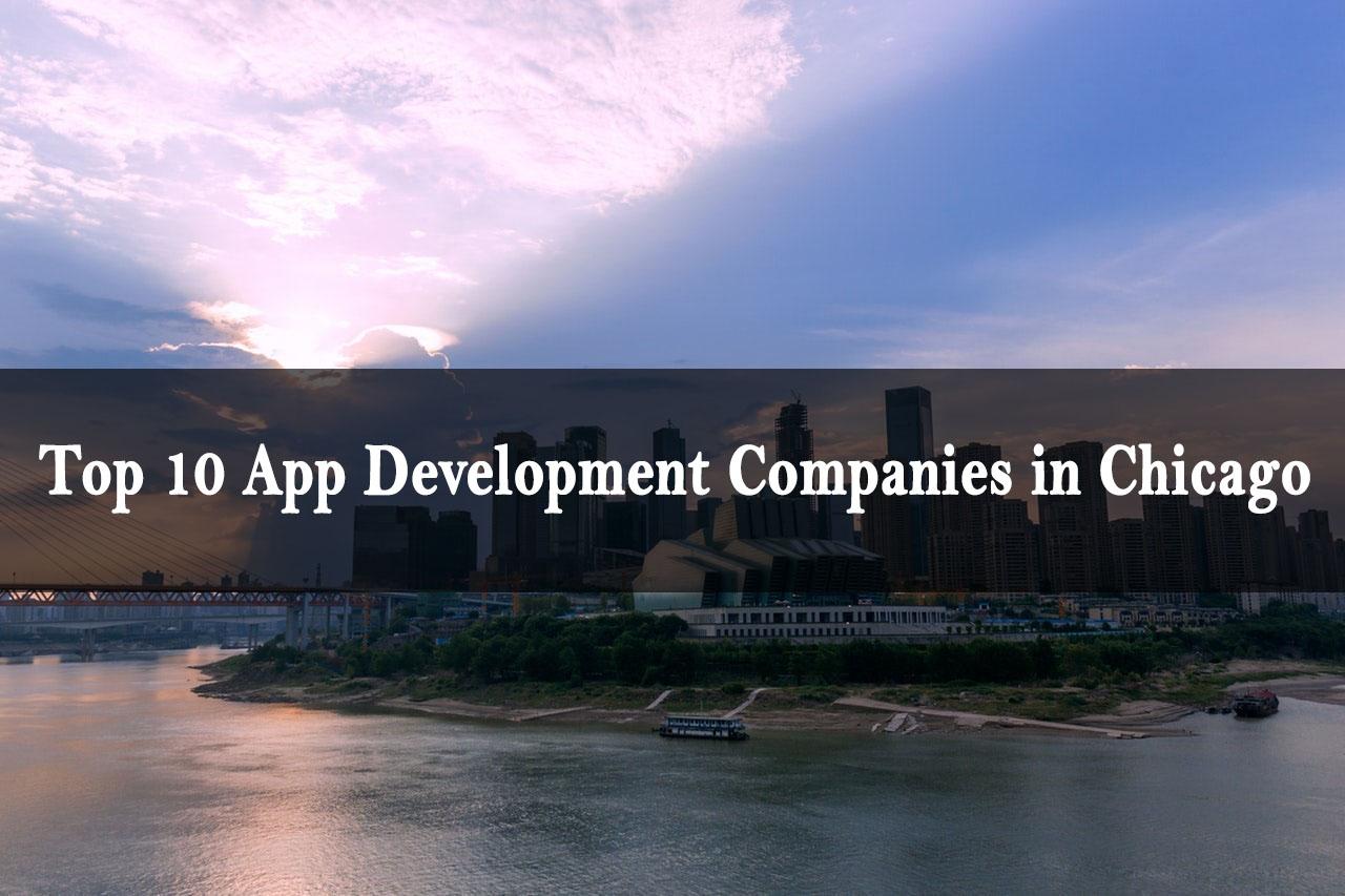 Top Mobile App Development Companies Chicago
