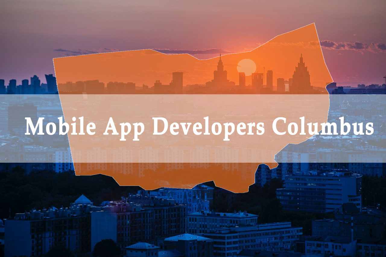 Top Mobile App Developers Columbus