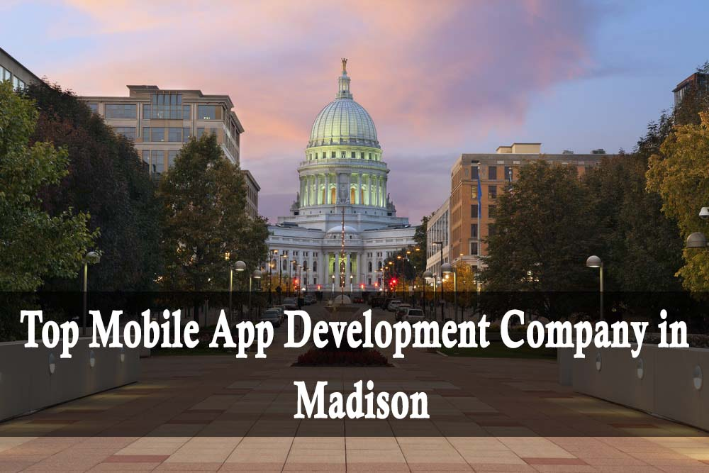 Top Mobile App Developers Madison