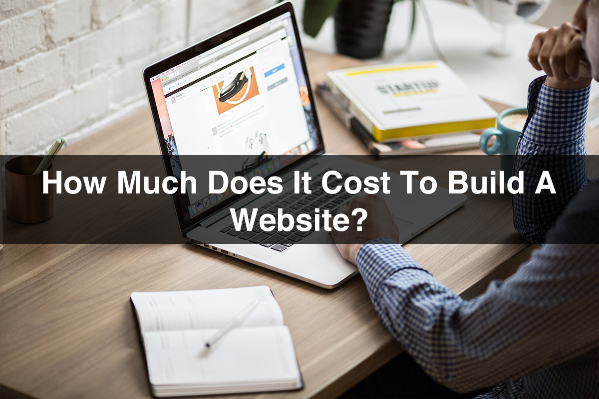 How Much Does It Cost To Build A Website
