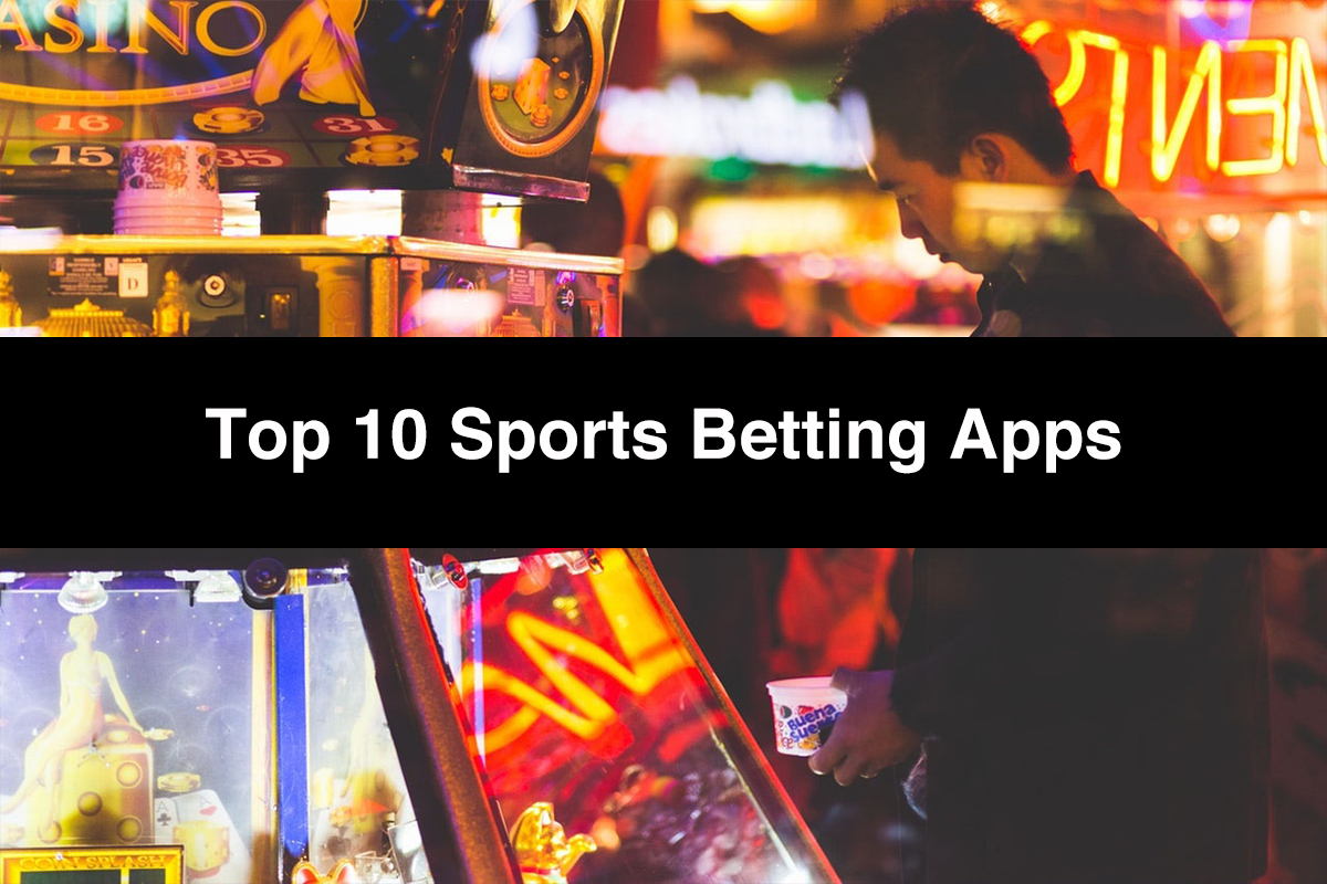Top 10 Sports Betting Apps