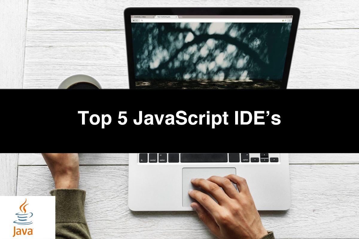 Top 5 JavaScript IDEs