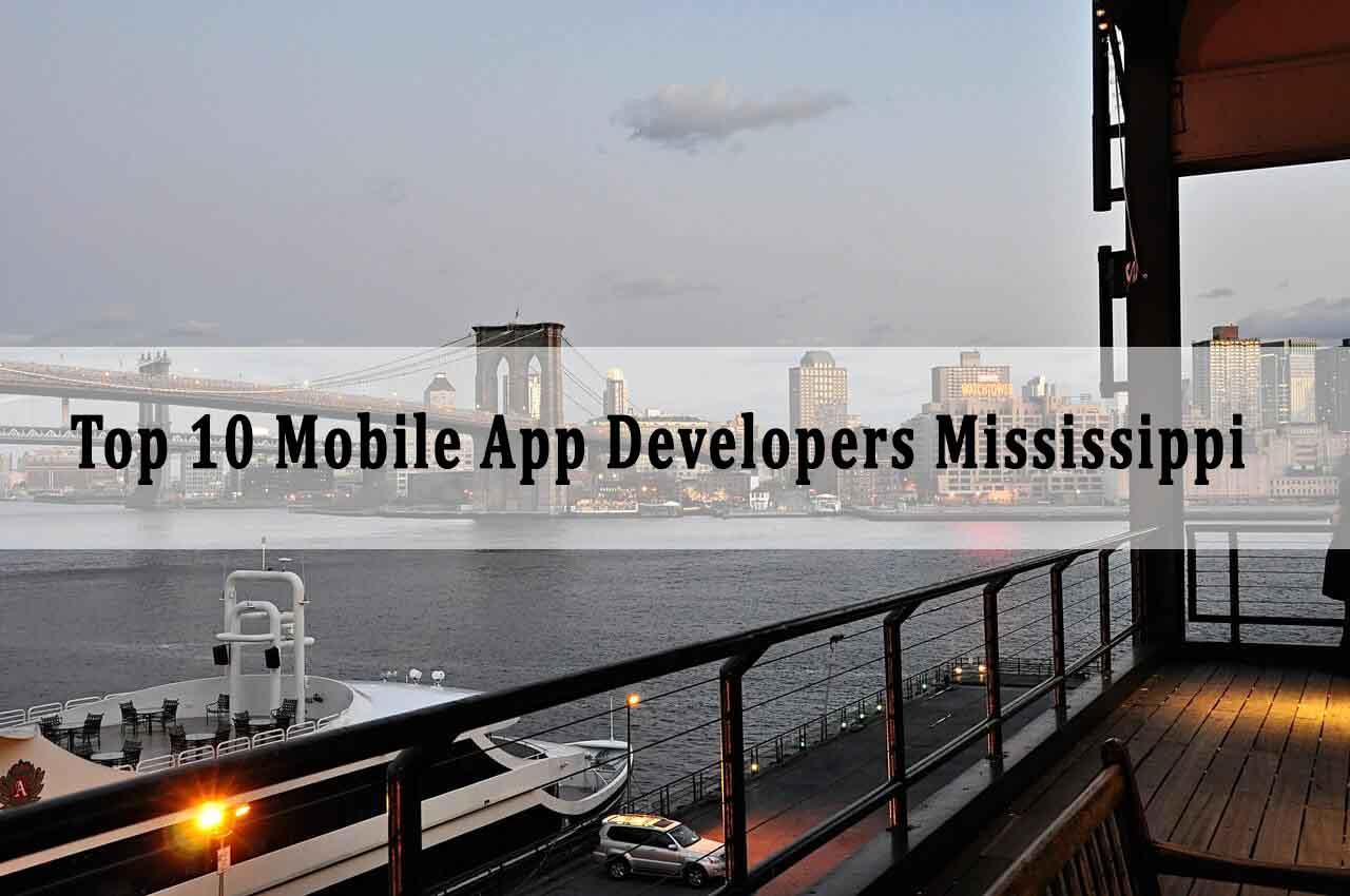 Top Mobile App Developers Mississippi