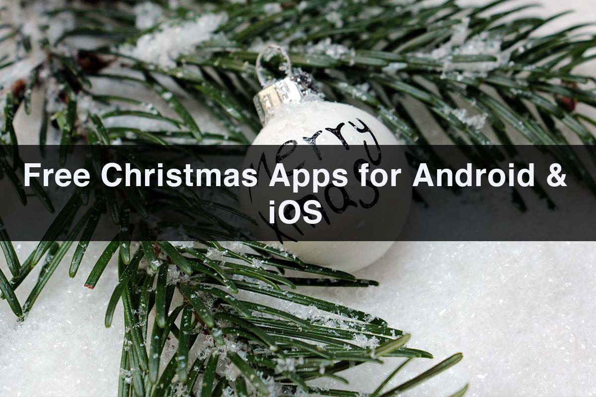 Free Christmas Apps for Android iOS