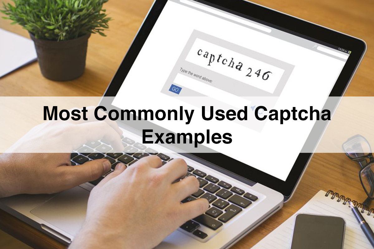 Captcha | Most Commonly Used Captcha Examples
