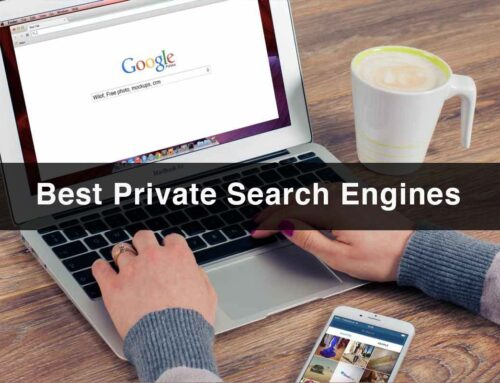 The Best Private Search Engines