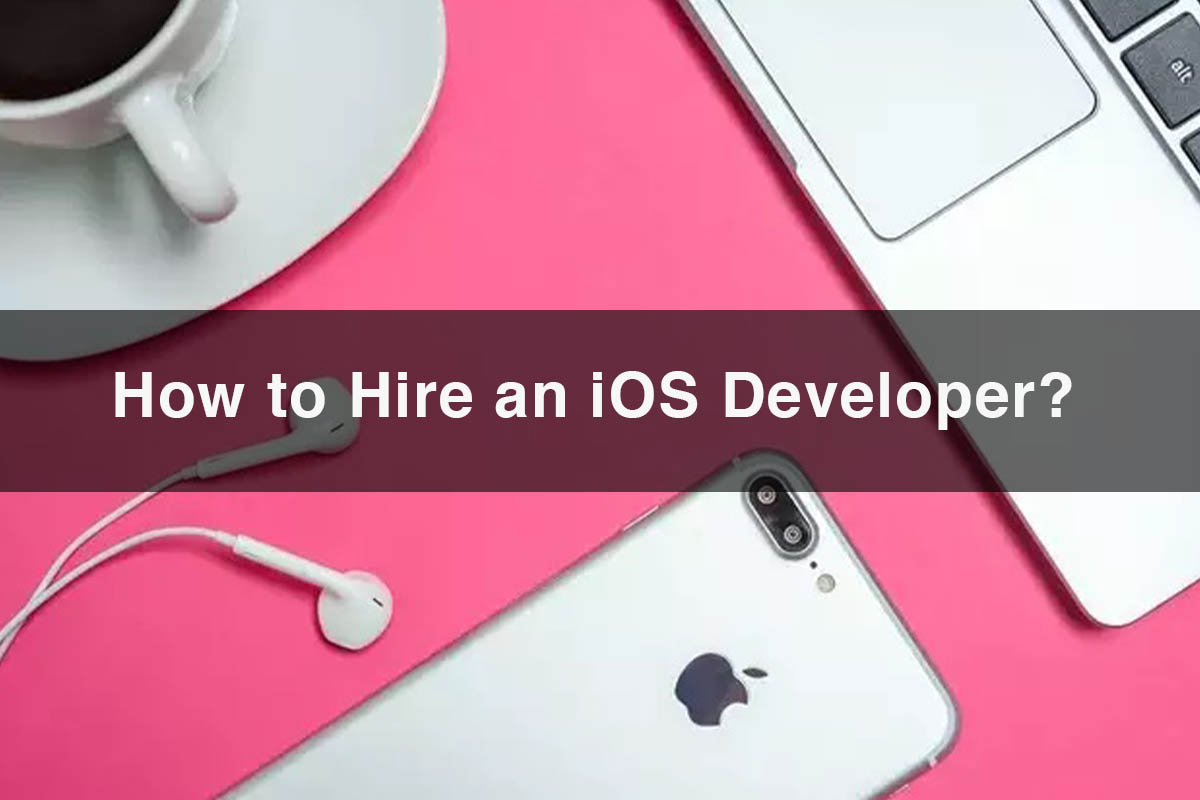 How to hire an iOS developer