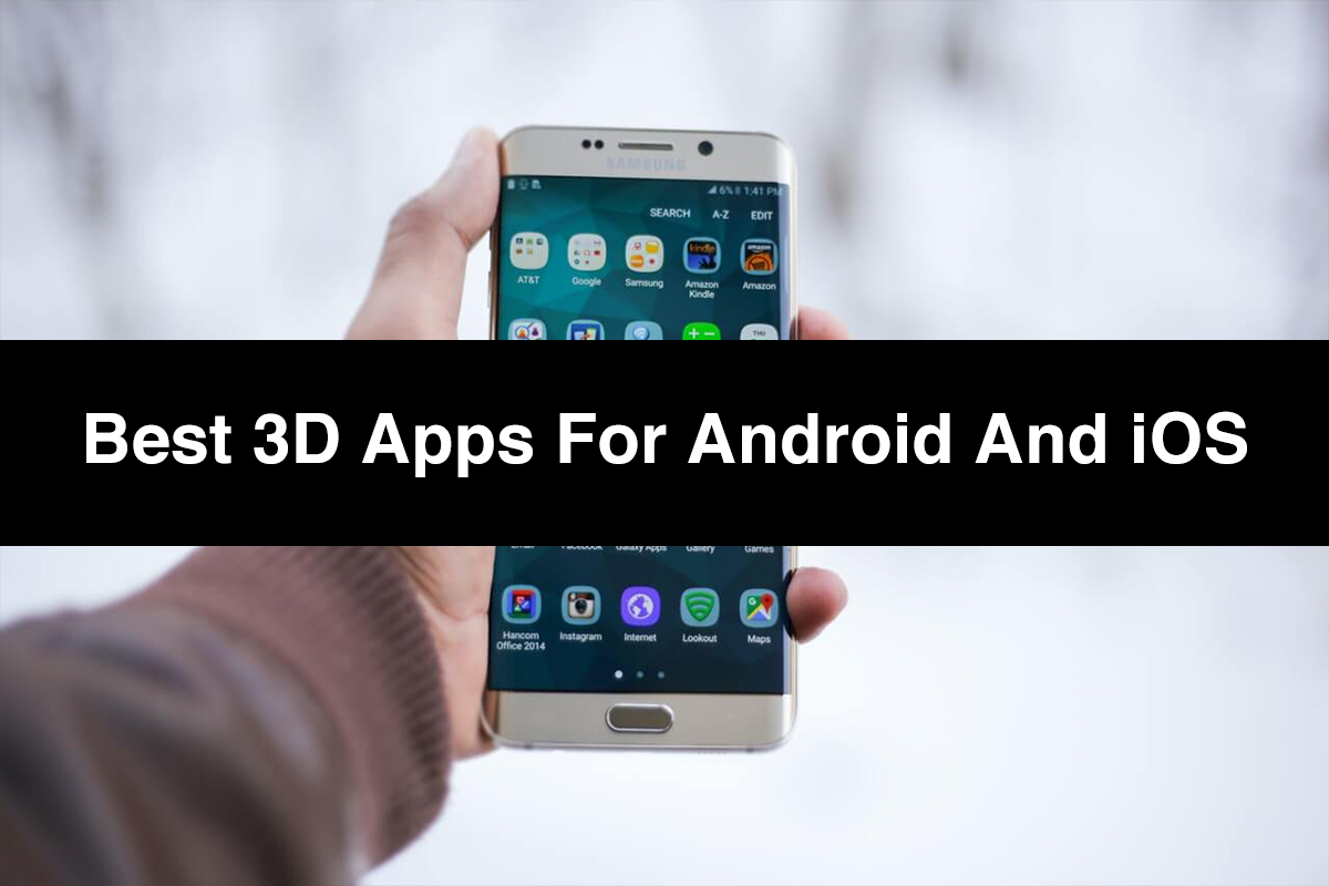 Best 3D Apps For Android And iOS