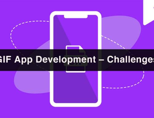 GIF App Development – Challenges & Tips