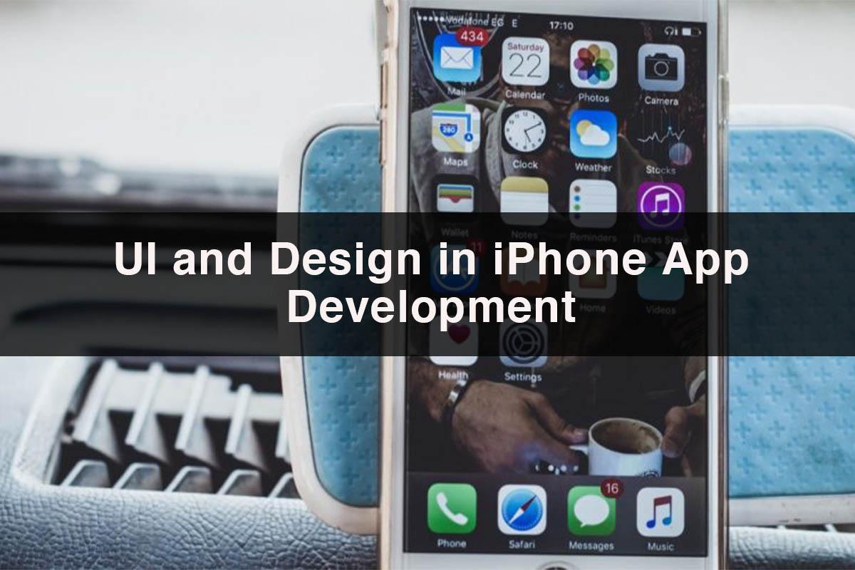UI and Design for iPhone App | Main Pillar of UI and Design Development