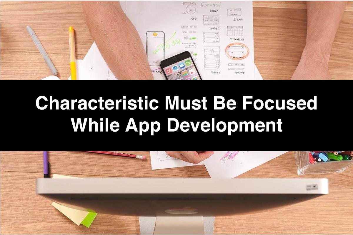 Characteristic of App Development