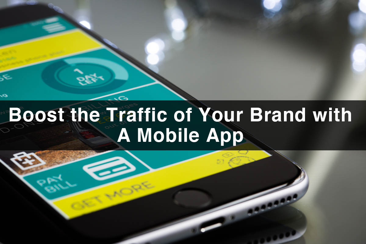 Boost the Traffic with an App