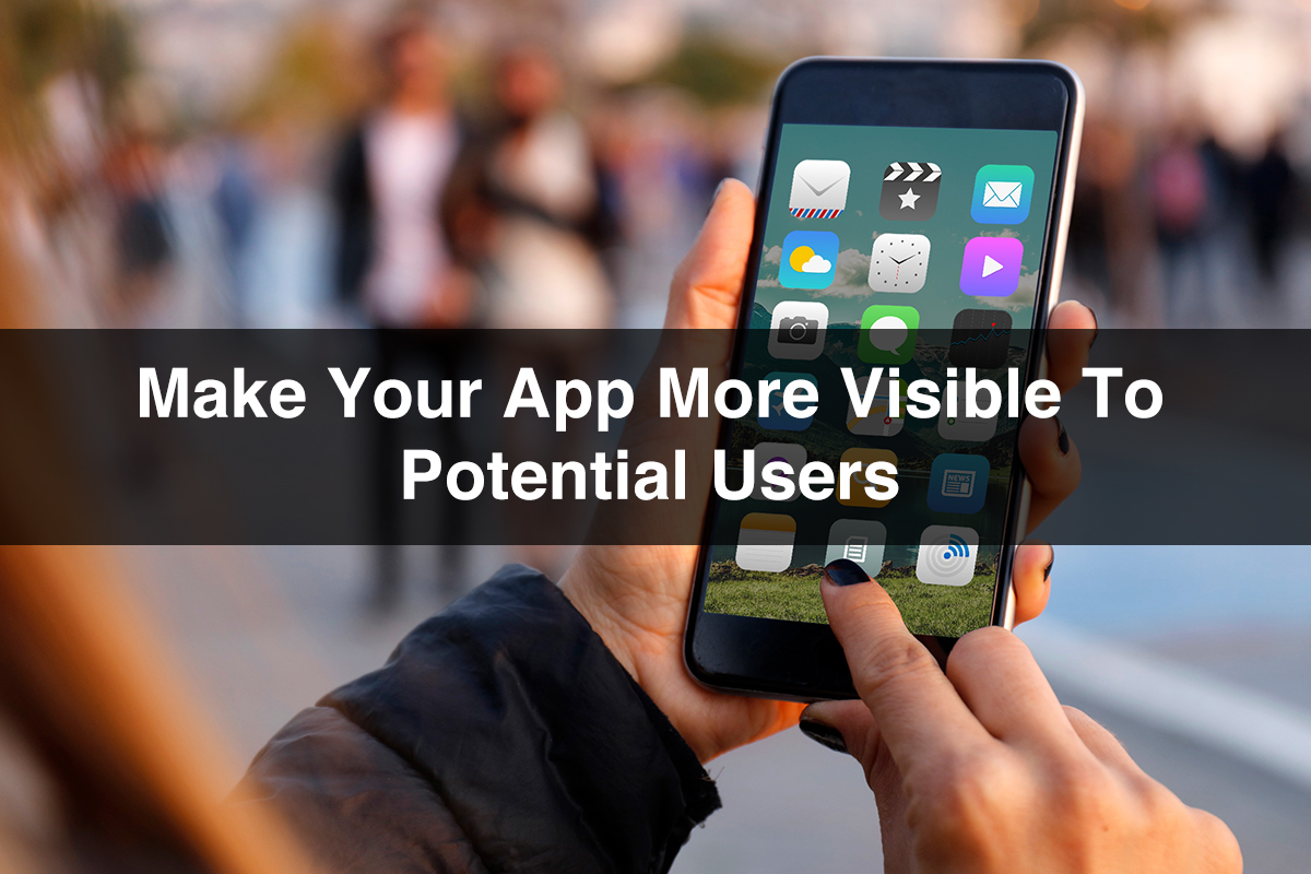 Make your app visible to users