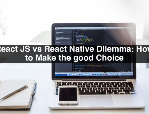 React JS vs React Native Dilemma: How to Make the good Choice