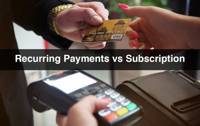 Recurring Payments vs Subscription