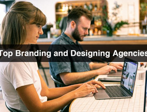 Top Branding and Designing Agencies