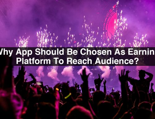 Why App Should Be Chosen As Earning Platform To Reach Audience?
