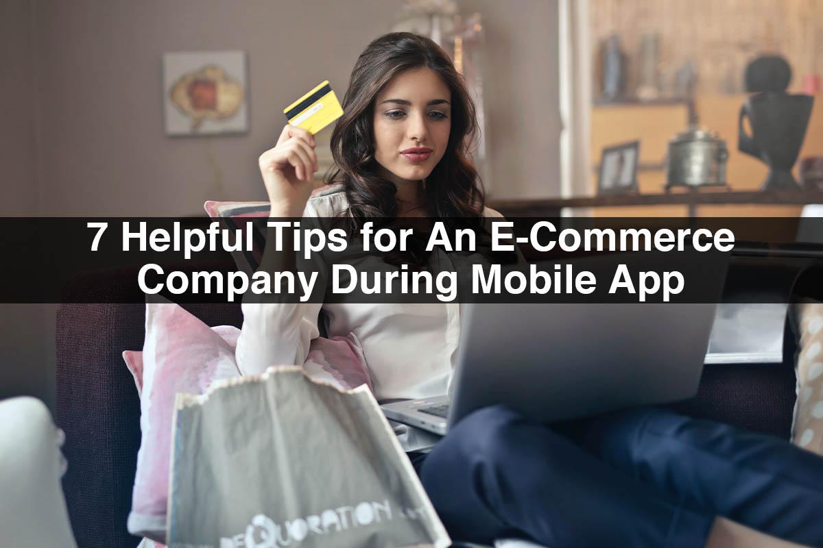 E-commerce App Development | 7 Helpful Tips During Development