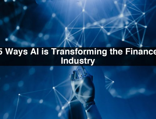 5 Ways AI is Transforming the Finance Industry