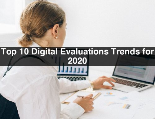 Top 10 Digital Evaluations Trends for 2020