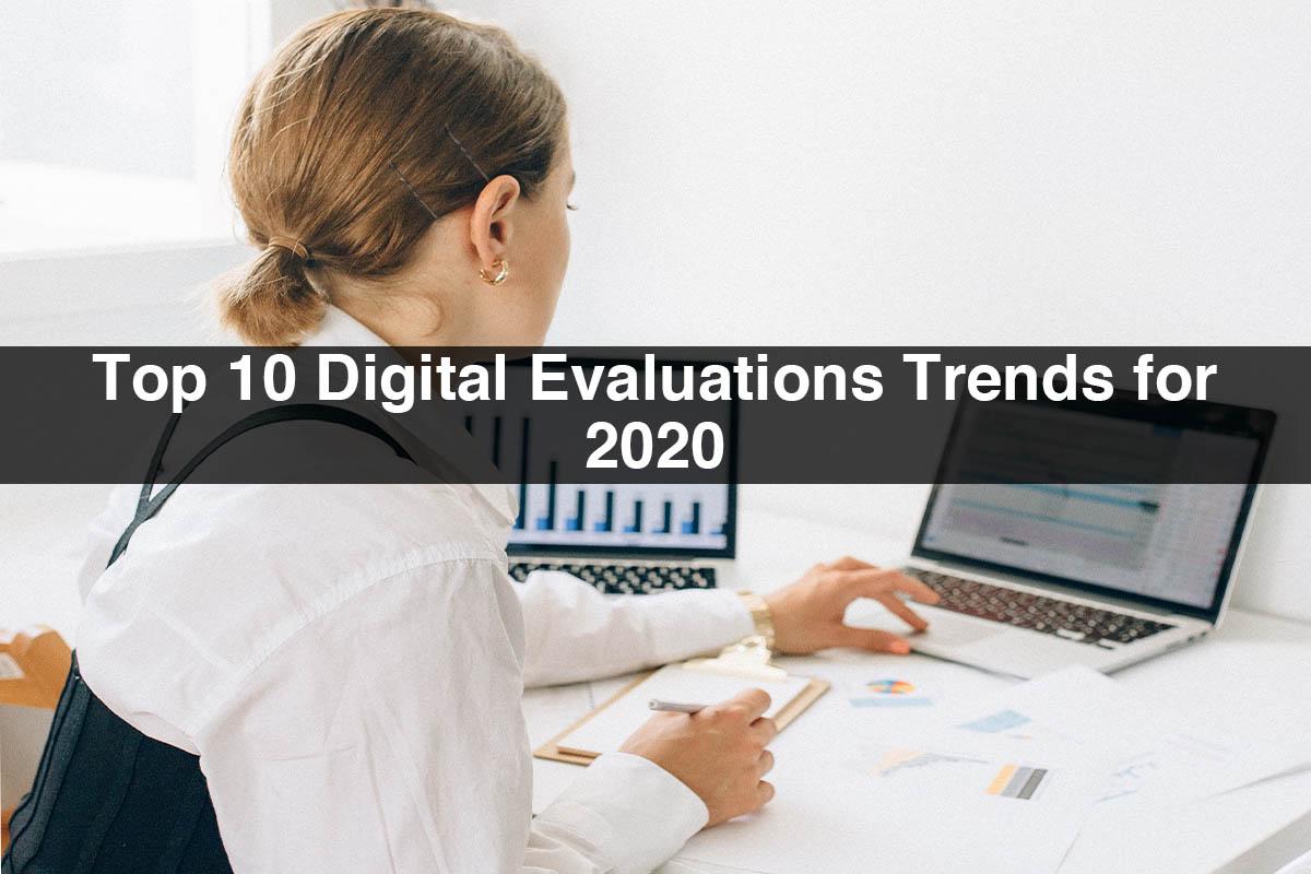Top 10 Digital Evaluation Trends for 2020